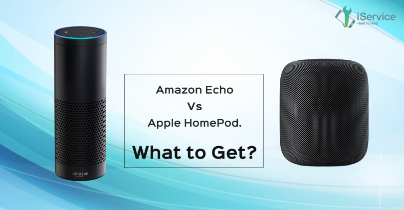 Amazon Echo vs. Apple Homepod - Which smart speaker should you buy - iService Blog