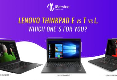 Lenovo Thinkpad E vs T vs L - iService Blog - Banner Image